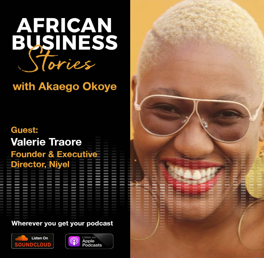 Valerie Traore: Founder & Executive Director, Niyel – The Business of Social and Political Advocacy