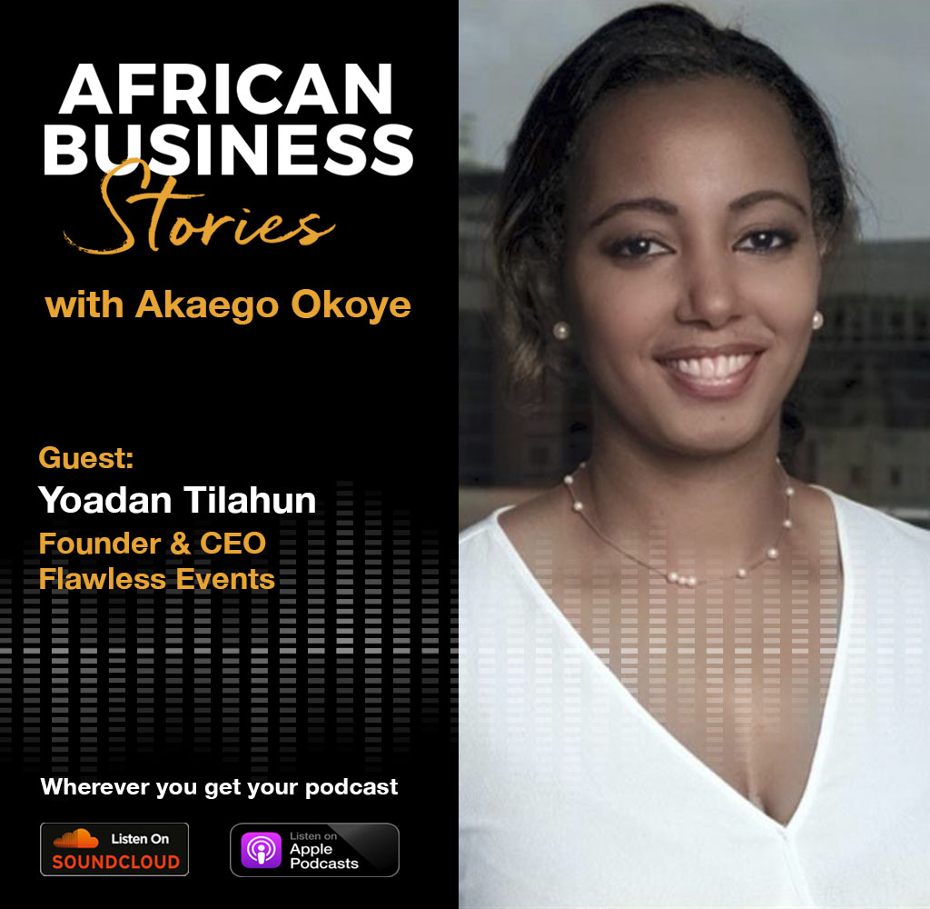 Yoadan Tilahun: Founder & CEO, Flawless Events – When Passion Meets Opportunity, Turning a Side Hustle into a Business